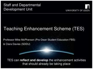 Teaching Enhancement Scheme (TES)