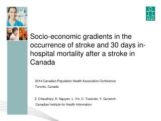 2014 Canadian Population Health Association Conference Toronto, Canada