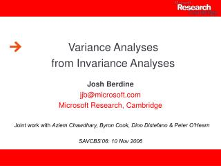 Variance Analyses from Invariance Analyses