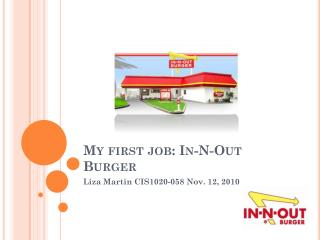 My first job: In-N-Out Burger
