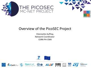 Overview of the  PicoSEC  Project