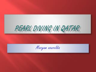 Pearl diving in Qatar.