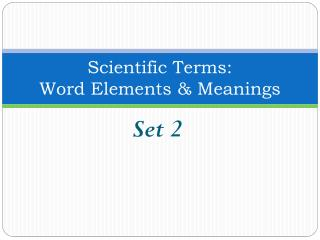 Scientific Terms: Word Elements & Meanings
