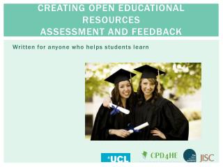 CREATING OPEN EDUCATIONAL RESOURCES ASSESSMENT AND FEEDBACK