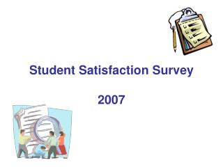 Student Satisfaction Survey 2007