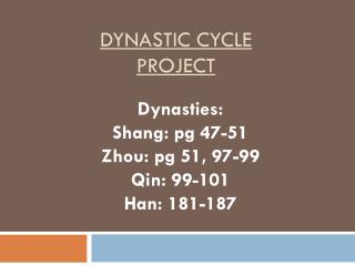 Dynastic Cycle project