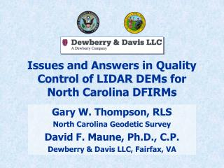 Issues and Answers in Quality Control of LIDAR DEMs for North Carolina DFIRMs