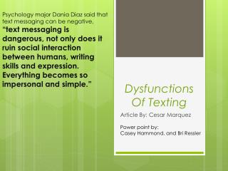 Dysfunctions  O f  T exting