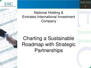 National Holding  Emirates International Investment Company     Charting a Sustainable Roadmap with Strategic Partnershi