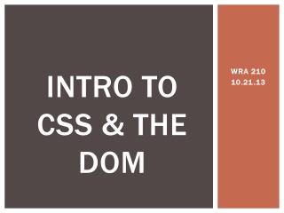Intro to CSS & the Dom