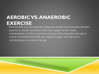Aerobic vs. Anaerobic exercise