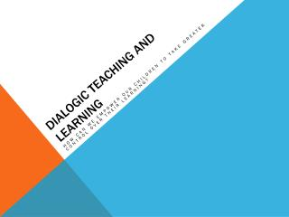 Dialogic Teaching and Learning