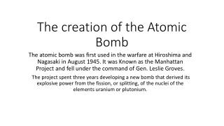 The creation of the Atomic Bomb