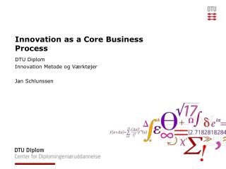 Innovation as a Core Business Process