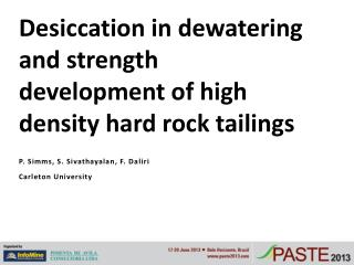 Desiccation in dewatering and strength development of high density hard rock tailings