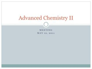 Advanced Chemistry II