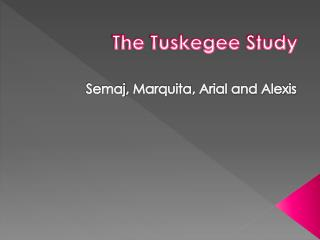 The Tuskegee Study