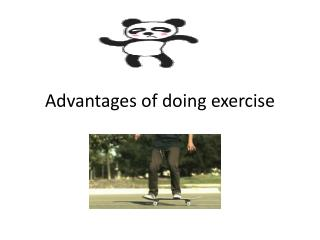 Advantages  of  doing exercise