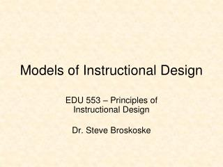 Models of Instructional Design