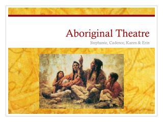 Aboriginal Theatre