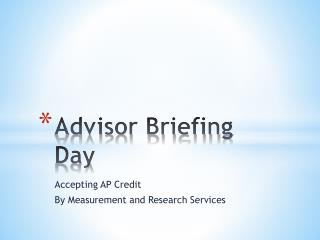 Advisor Briefing Day