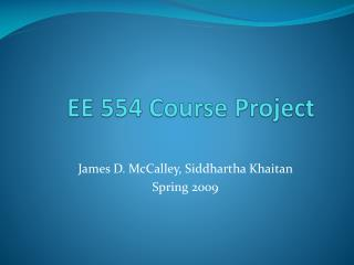EE 554 Course Project