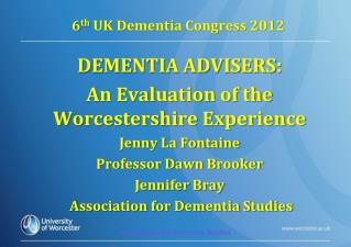 6 th  UK Dementia Congress 2012