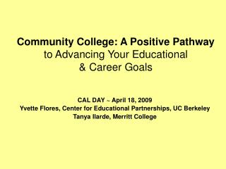 Community College: A Positive Pathway to Advancing Your Educational & Career Goals