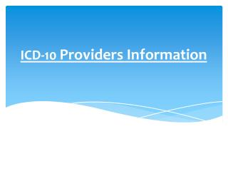 ICD-10  Providers Information