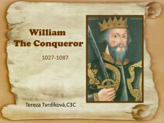 William T he Conqueror