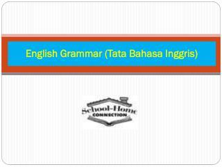 English Grammar (Tata Bahasa Inggris)