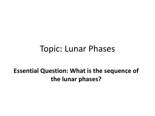 Topic: Lunar Phases