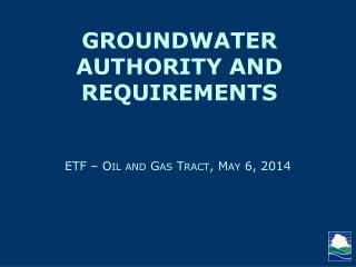 ETF – Oil and Gas Tract, May 6, 2014