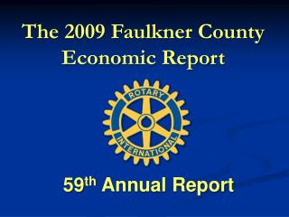 The  2009  Faulkner County Economic Report
