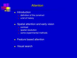 Introduction definition of the construct a bit of history  Spatial attention and early vision  contrast spatial resoluti