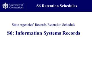 S6 Retention Schedules