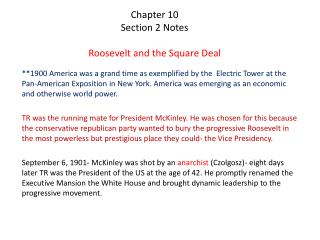 Chapter 10  Section 2 Notes Roosevelt and the Square Deal