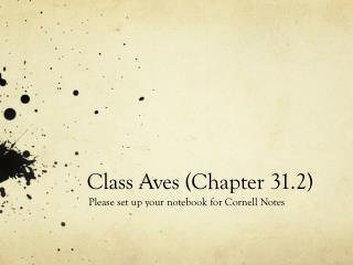 Class Aves (Chapter 31.2)