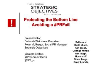 Protecting the Bottom Line        Avoiding a # PRFail 	Presented by: