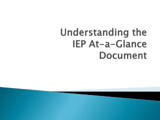 Understanding the IEP At-a-Glance Document