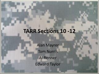TARR Sections  10 -12