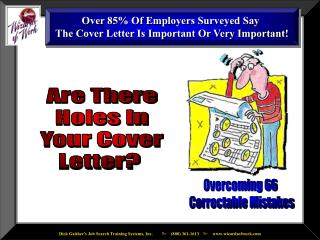 Over 85\% Of Employers Surveyed Say  The Cover Letter Is Important Or Very Important!