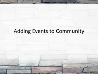 Adding Events to Community
