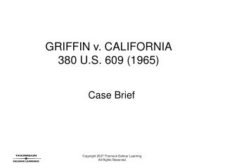 GRIFFIN v. CALIFORNIA 380 U.S. 609 (1965)
