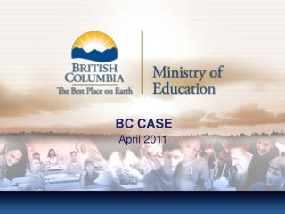 BC CASE       April 2011
