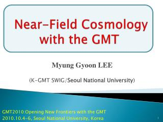 Near-Field Cosmology  with the GMT