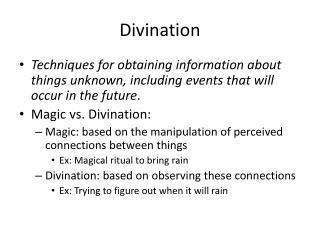 Divination Techniques for obtaining information about things unknown ...