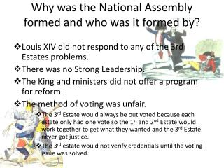 Why was the National Assembly formed and who was it formed by?
