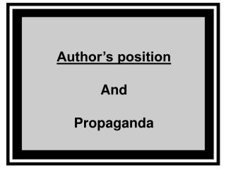 Author's position And Propaganda