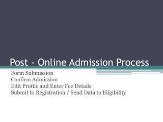 Post - Online Admission Process
